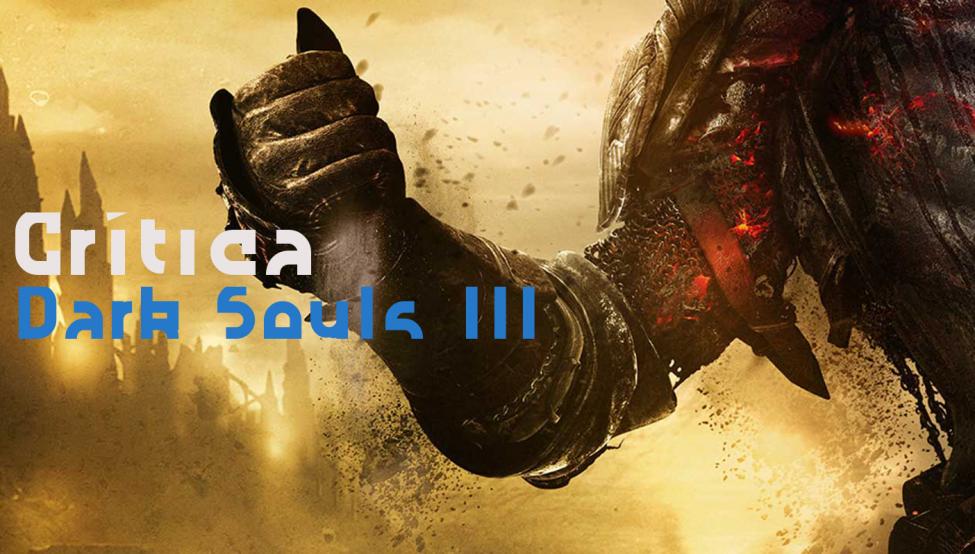 Dark-Souls-3-crítica-vídeo-startvideojuegos